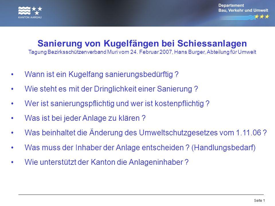Seite 1 Sanierung von Kugelfängen bei Schiessanlagen Tagung Bezirksschützenverband Muri vom 24.