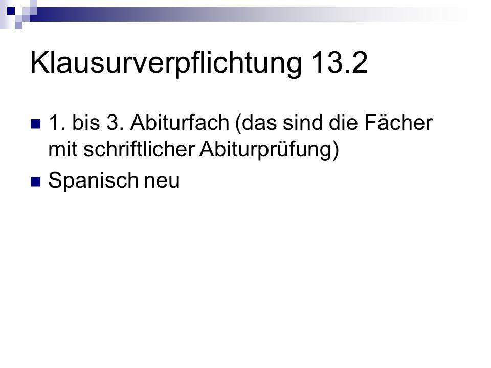 Klausurverpflichtung 13.2 1.bis 3.
