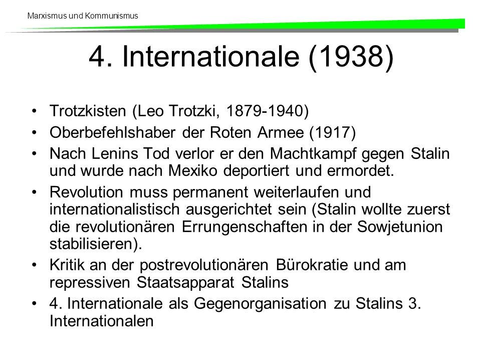 Marxismus und Kommunismus 4.