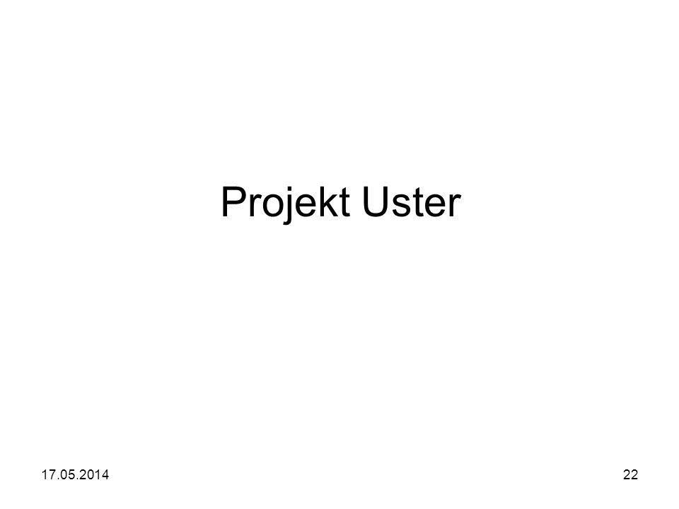 17.05.201422 Projekt Uster