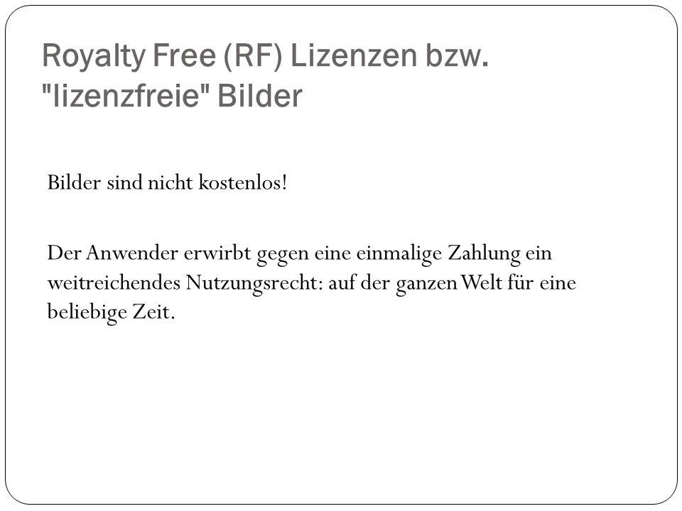 Royalty Free (RF) Lizenzen bzw.