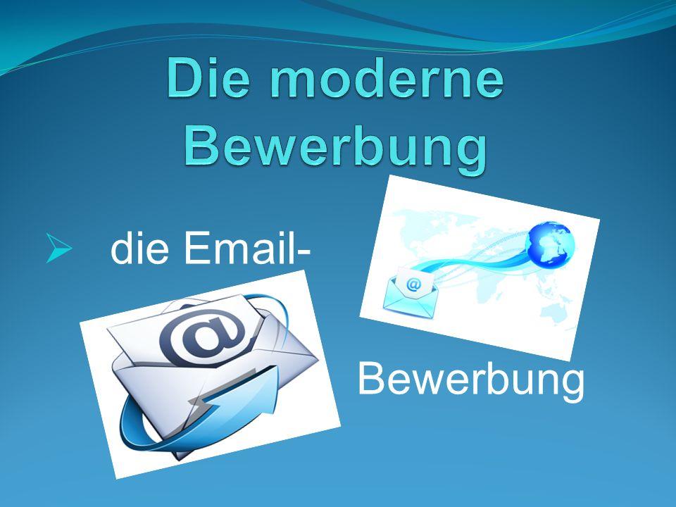 Die eigene Mail-Adresse Die E-Mail-Bewerbung eigene Domain (bei eigener Web-Adresse)