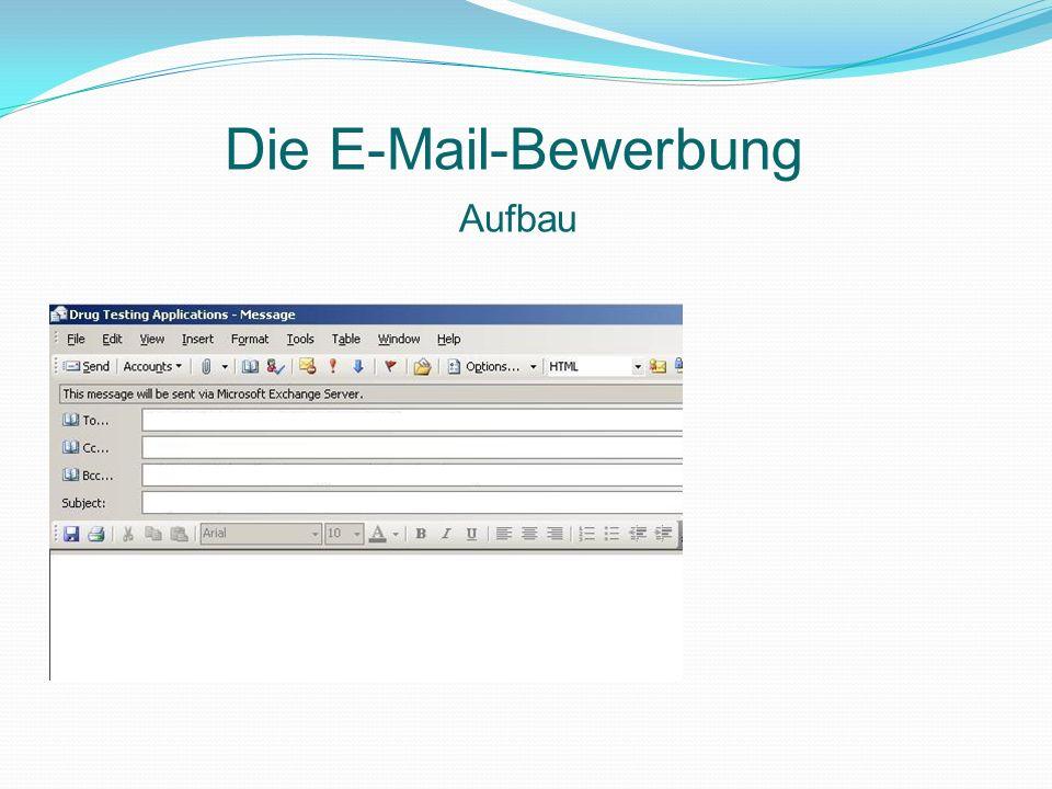 Aufbau Die E-Mail-Bewerbung