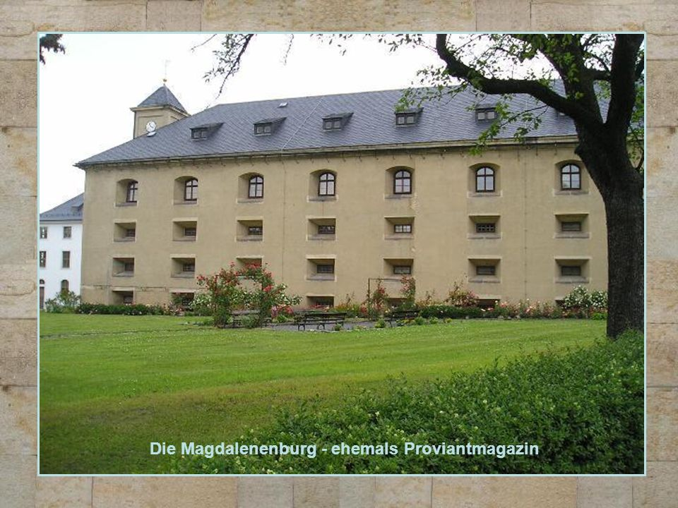 Die Magdalenenburg - ehemals Proviantmagazin