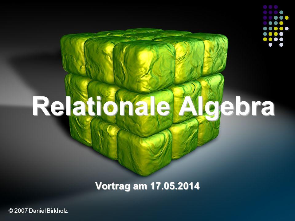 Ziele Grundbegriffe der Relationalen Algebra Domainen Attribute und Attributwerte Relationen und Relationsschemata Ausprägung (Extension) Tupel Beispiel Schlüsselwerte Schlüsselkandidat Primärschlüssel Fremdschlüssel Nullwerte Operationen der Relationalen Algebra