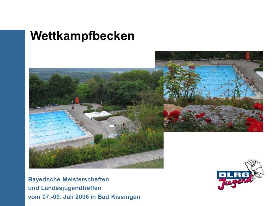 Wettkampfbecken Bayerische Meisterschaften und Landesjugendtreffen vom 07.-09. Juli 2006 in Bad Kissingen