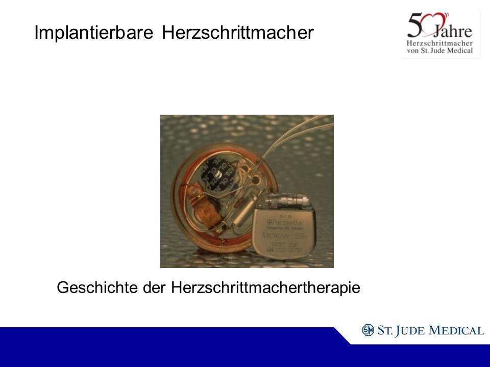 Implantierbare Herzschrittmacher Geschichte der Herzschrittmachertherapie