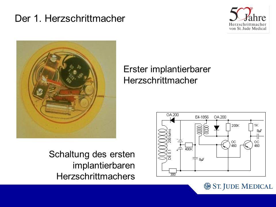Erster implantierbarer Herzschrittmacher Schaltung des ersten implantierbaren Herzschrittmachers Der 1.