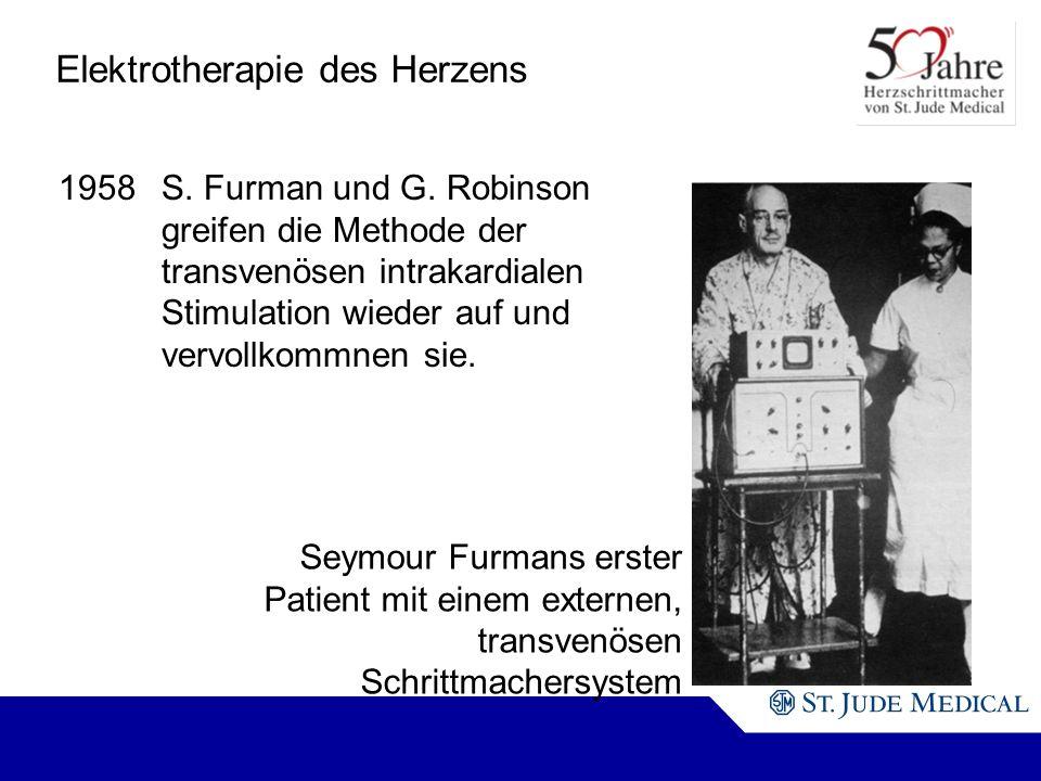 Seymour Furmans erster Patient mit einem externen, transvenösen Schrittmachersystem Elektrotherapie des Herzens 1958S.