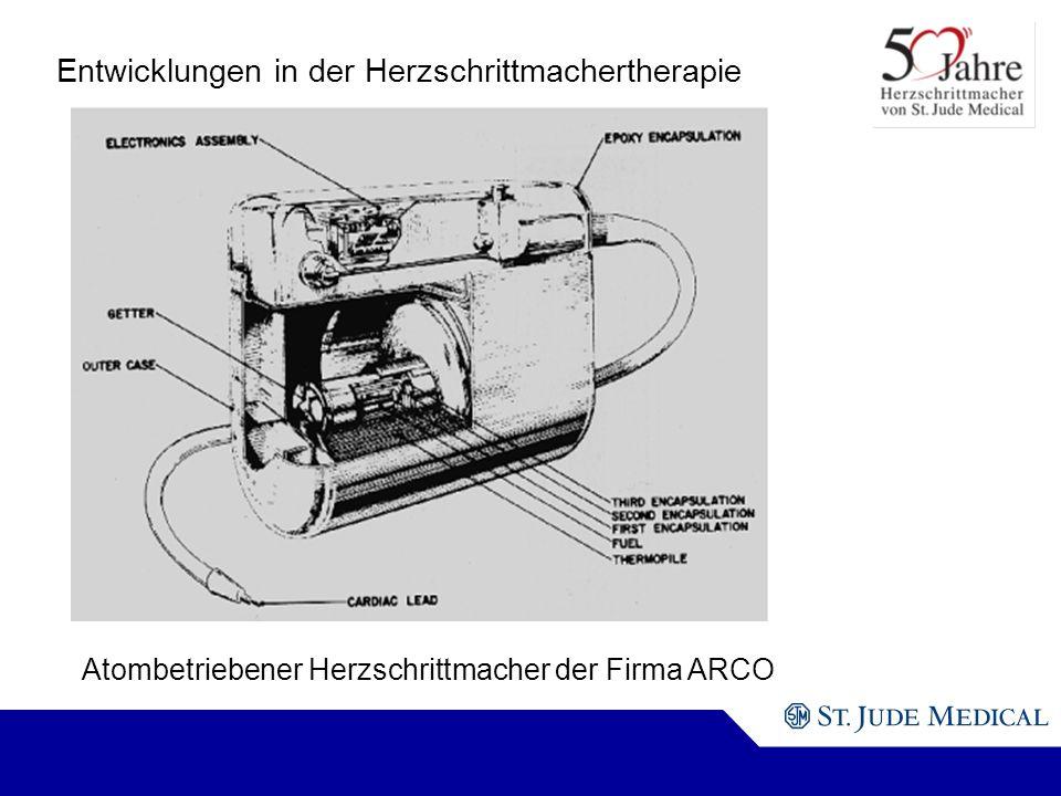 Atombetriebener Herzschrittmacher der Firma ARCO Entwicklungen in der Herzschrittmachertherapie