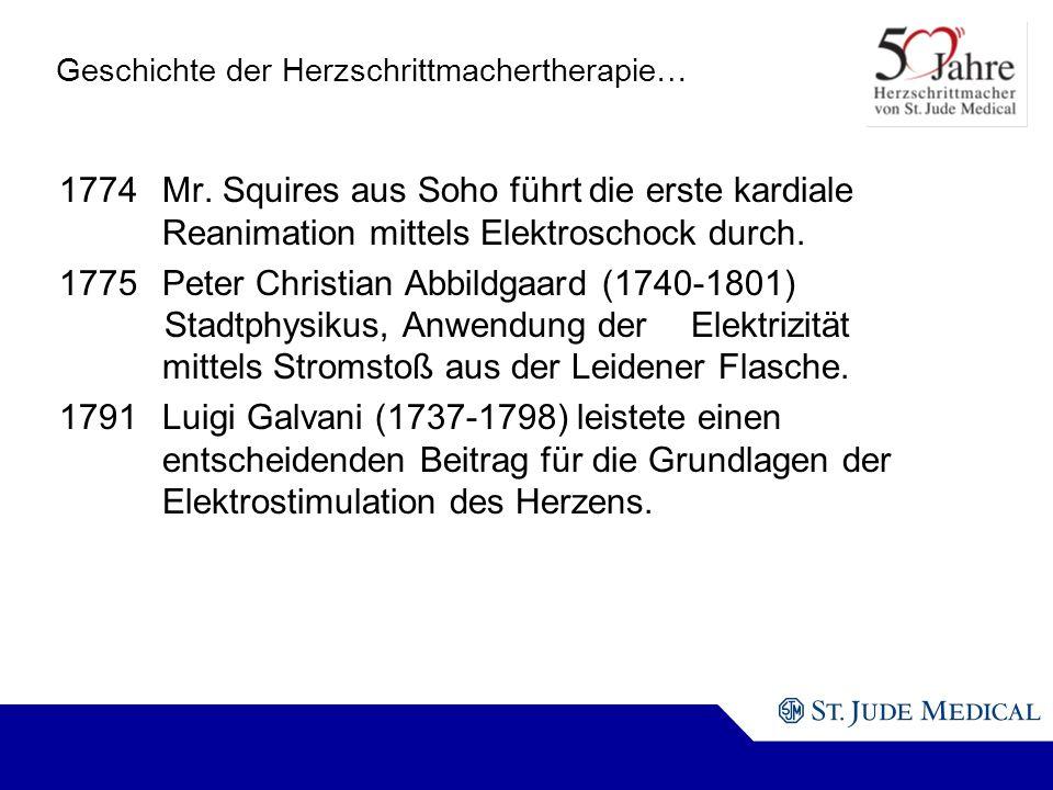 Geschichte der Herzschrittmachertherapie… 1774Mr.