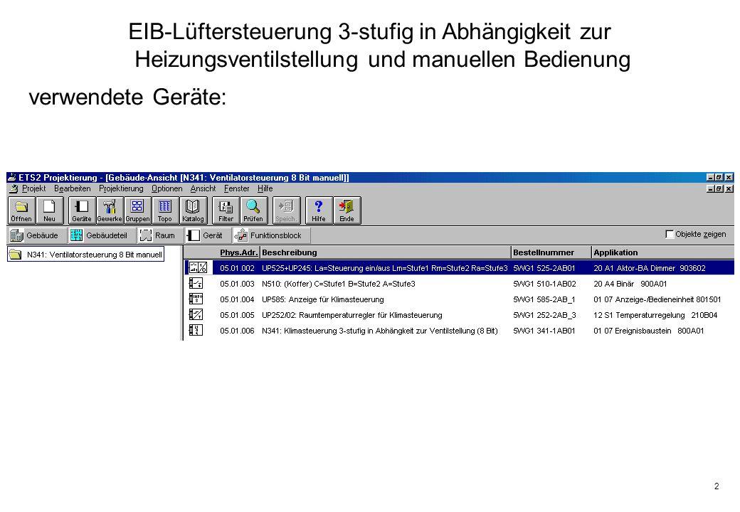 23 EIB-Lüftersteuerung 3-stufig EP Stufe 2>3 Das Ereignisprogramm EP Stufe 2>3 zum Einschalten der Stufe 3 benötigt 6 Zeilen.