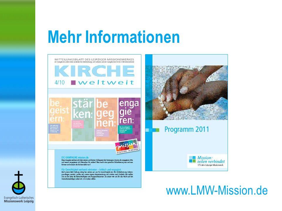Mehr Informationen www.LMW-Mission.de