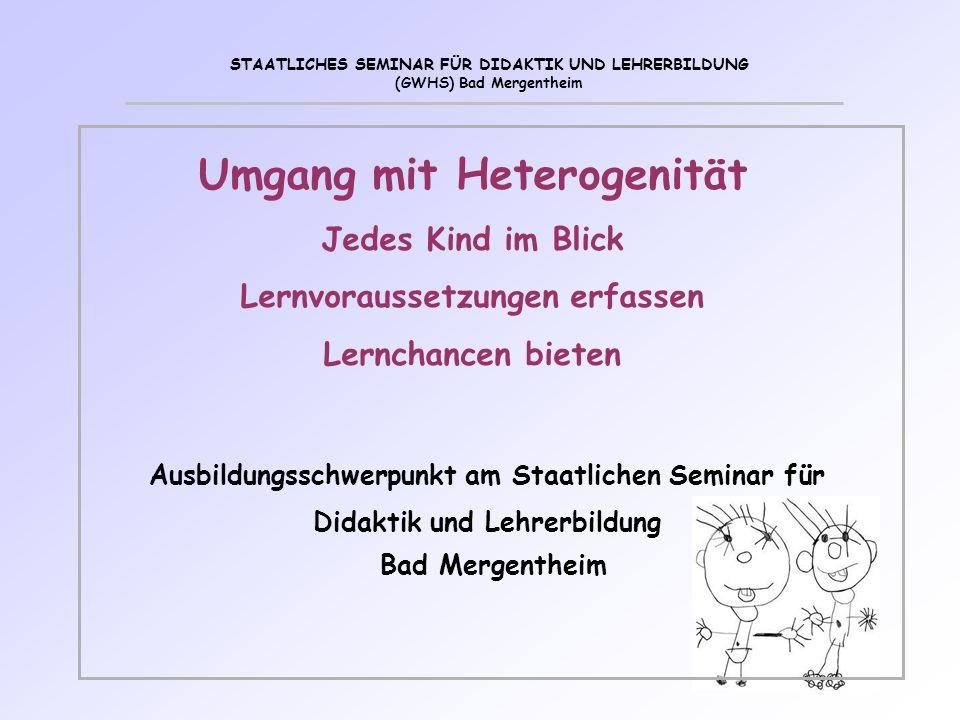 Ausbildungsschwerpunkt am Staatlichen Seminar für Didaktik und Lehrerbildung Bad Mergentheim STAATLICHES SEMINAR FÜR DIDAKTIK UND LEHRERBILDUNG (GWHS)