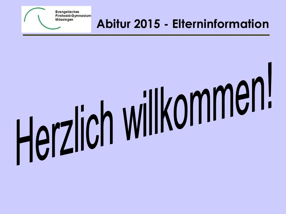 Abitur 2015 - Elterninformation Block I Die BLL kann in zweifacher Wertung angerechnet werden.