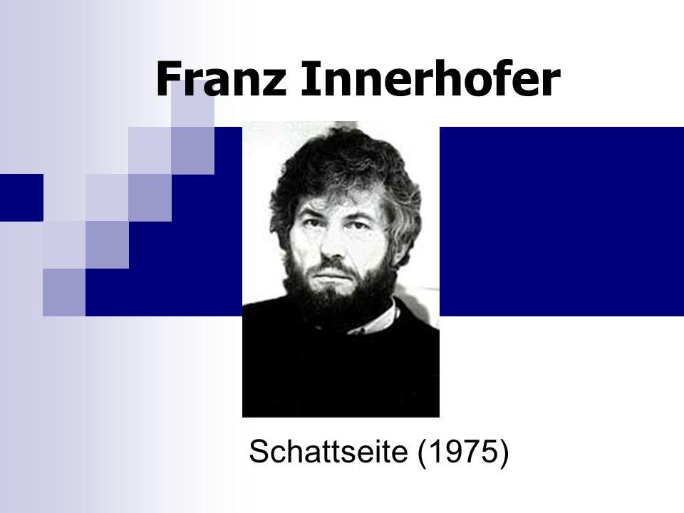 Franz Innerhofer Schattseite (1975)