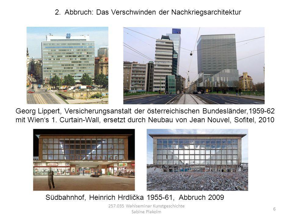 6 257.035 Wahlseminar Kunstgeschichte Sabine Plakolm Georg Lippert, Versicherungsanstalt der österreichischen Bundesländer,1959-62 mit Wiens 1. Curtai