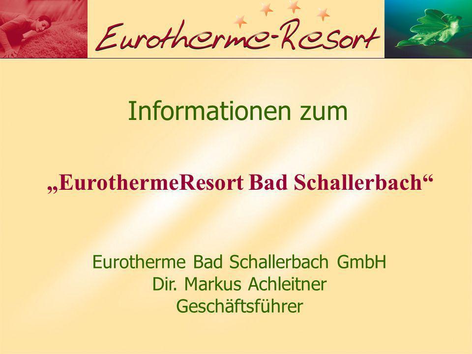 Informationen zum Eurotherme Bad Schallerbach GmbH Dir.