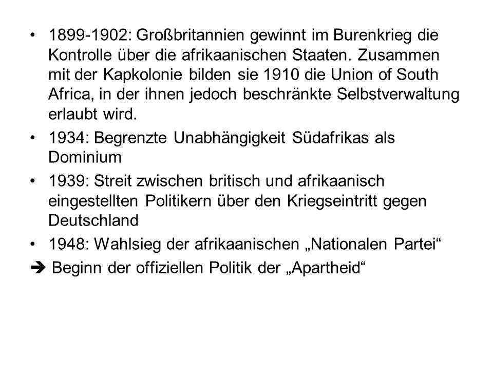 Situation der Schwarzen Afrikaaner tendenziell rassistischer eingestellt als Briten (Aufhebung der Sklaverei durch britisches Parlament schon 1834; Sympathien vieler Afrikaaner für Nazi- Deutschland) Hoffnungen auf politische Gleichstellung mit dem Sieg der Briten 1902 werden enttäuscht.