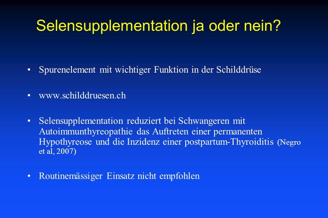 Spurenelement mit wichtiger Funktion in der Schilddrüse www.schilddruesen.ch Selensupplementation reduziert bei Schwangeren mit Autoimmunthyreopathie