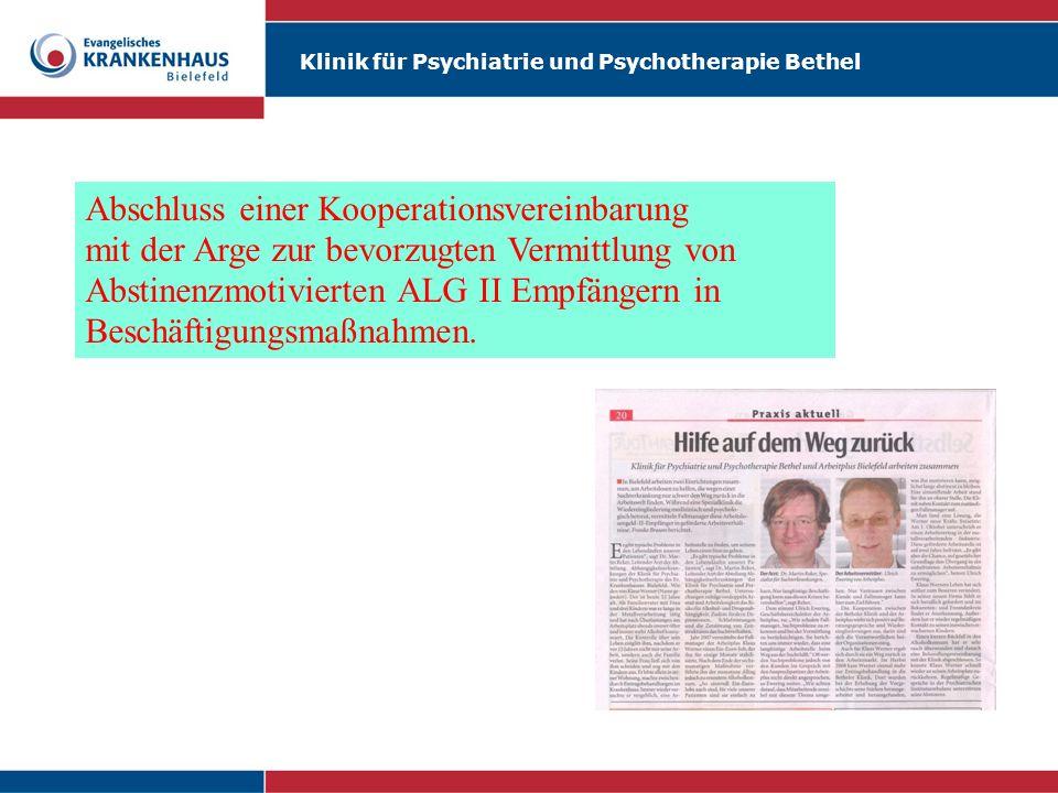 Klinik für Psychiatrie und Psychotherapie Bethel Abschluss einer Kooperationsvereinbarung mit der Arge zur bevorzugten Vermittlung von Abstinenzmotivi