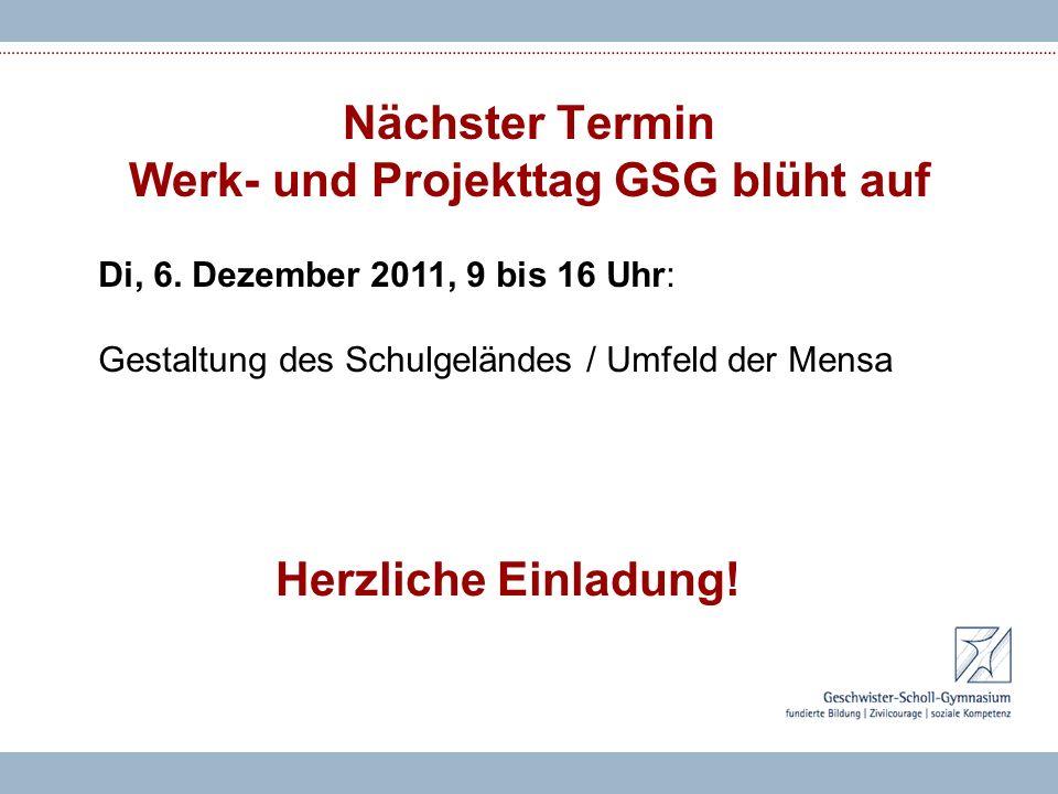 Nächster Termin Werk- und Projekttag GSG blüht auf Di, 6.
