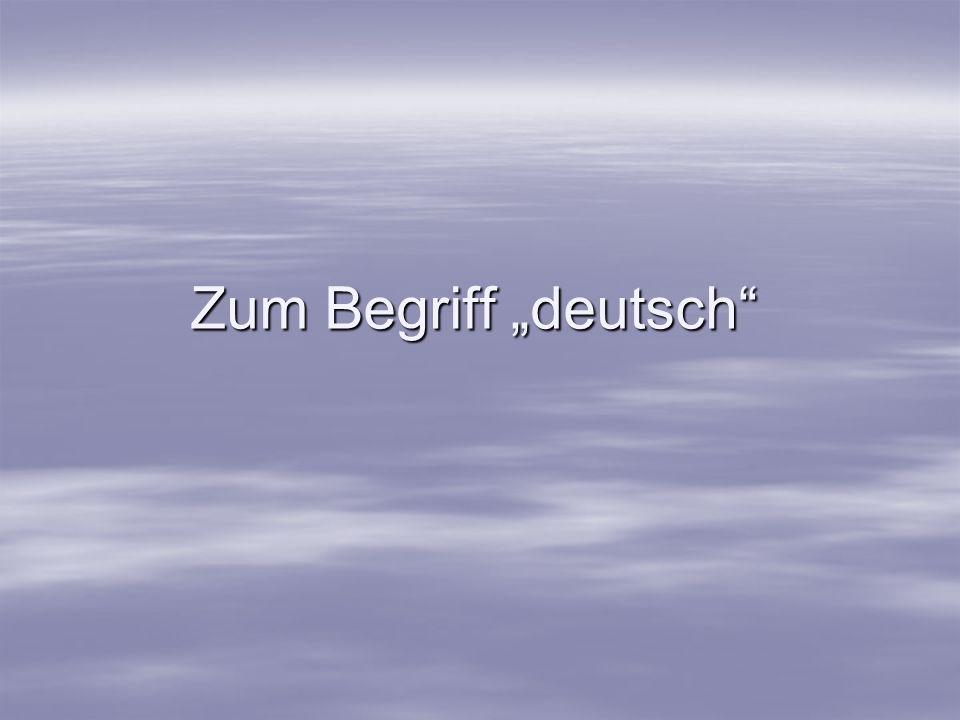 Zum Begriff deutsch