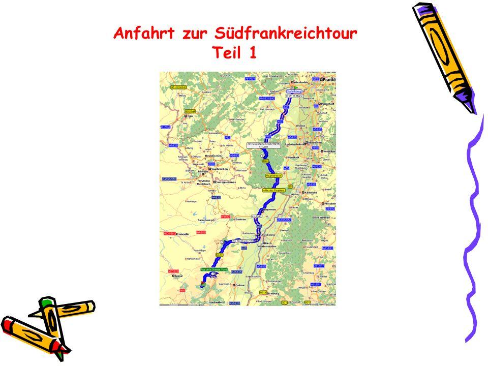 Anfahrt zur Südfrankreichtour Teil 1