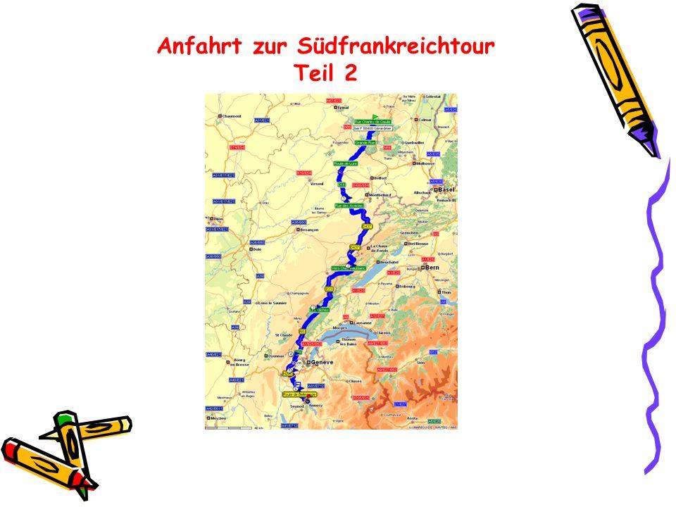Anfahrt zur Südfrankreichtour Teil 2