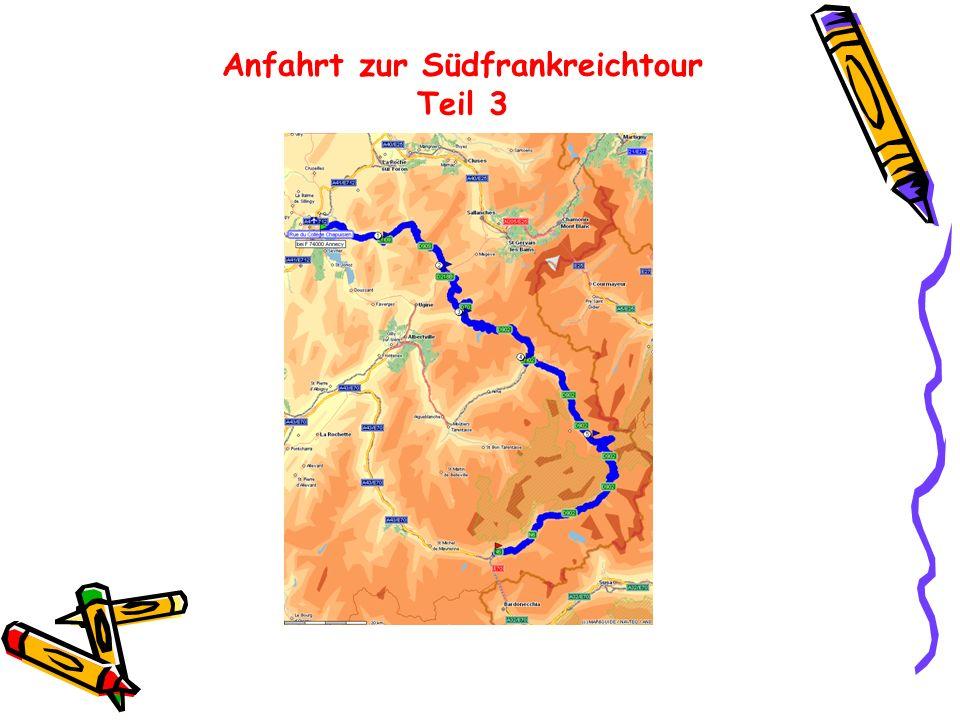 Anfahrt zur Südfrankreichtour Teil 3
