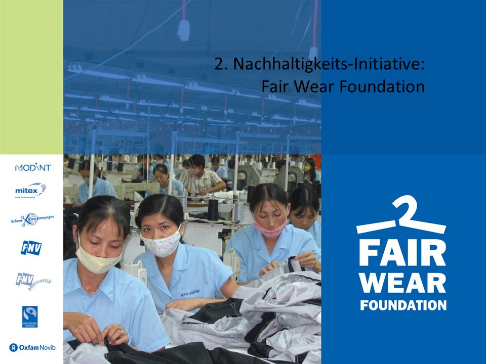 2. Nachhaltigkeits-Initiative: Fair Wear Foundation