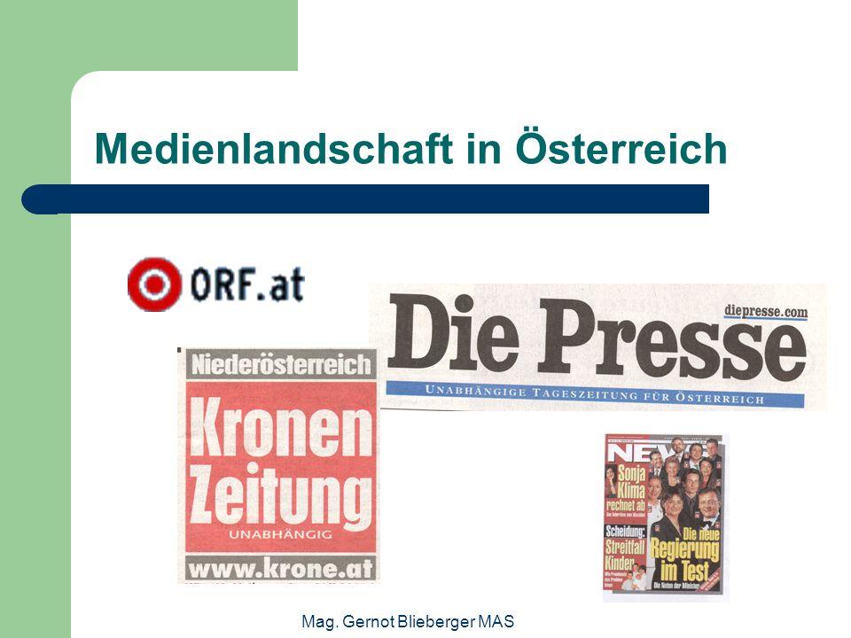 Mag. Gernot Blieberger MAS Medienlandschaft in Österreich