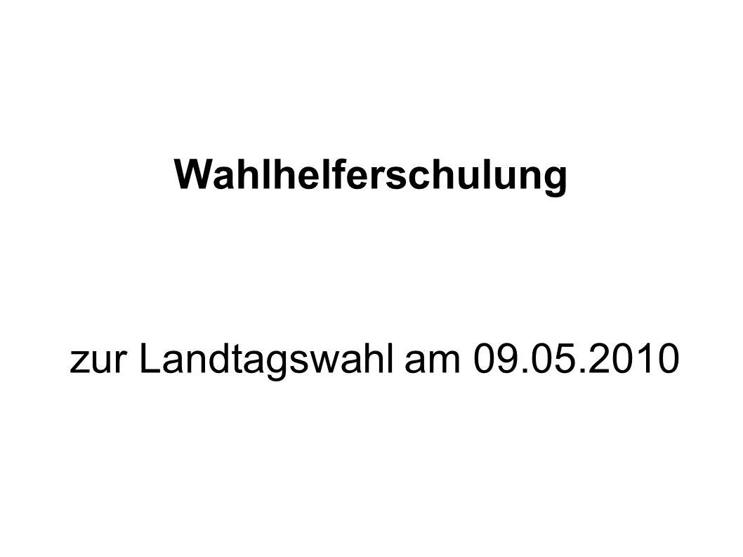 Wahlhelferschulung zur Landtagswahl am 09.05.2010