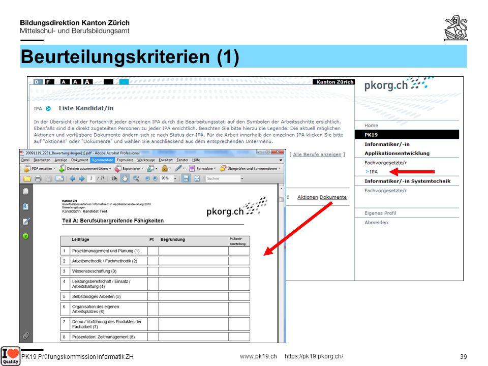 PK19 Prüfungskommission Informatik ZH www.pk19.ch https://pk19.pkorg.ch/ 39 Beurteilungskriterien (1)