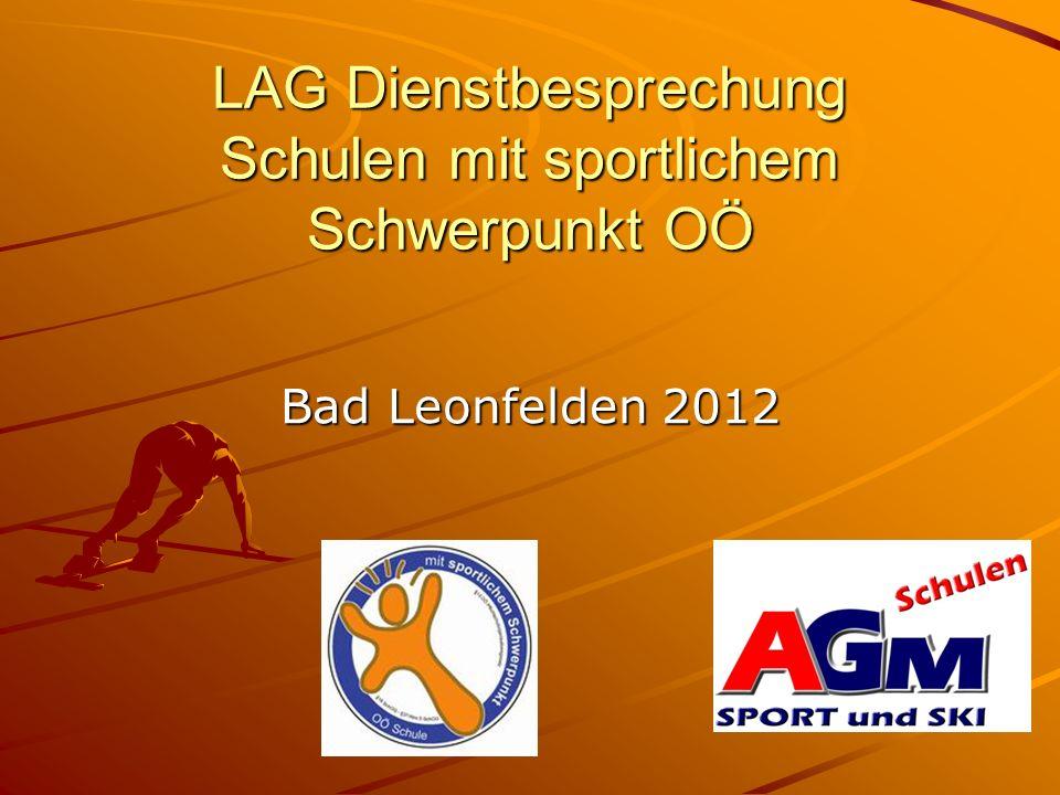 LAG Dienstbesprechung Schulen mit sportlichem Schwerpunkt OÖ Bad Leonfelden 2012