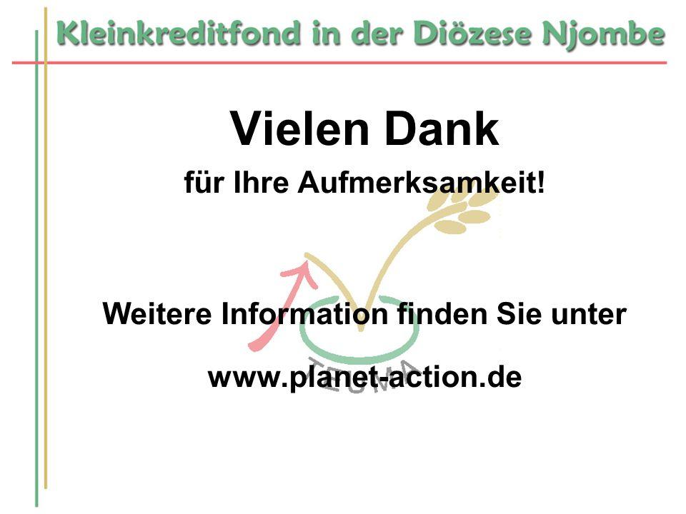 Vielen Dank für Ihre Aufmerksamkeit! Weitere Information finden Sie unter www.planet-action.de