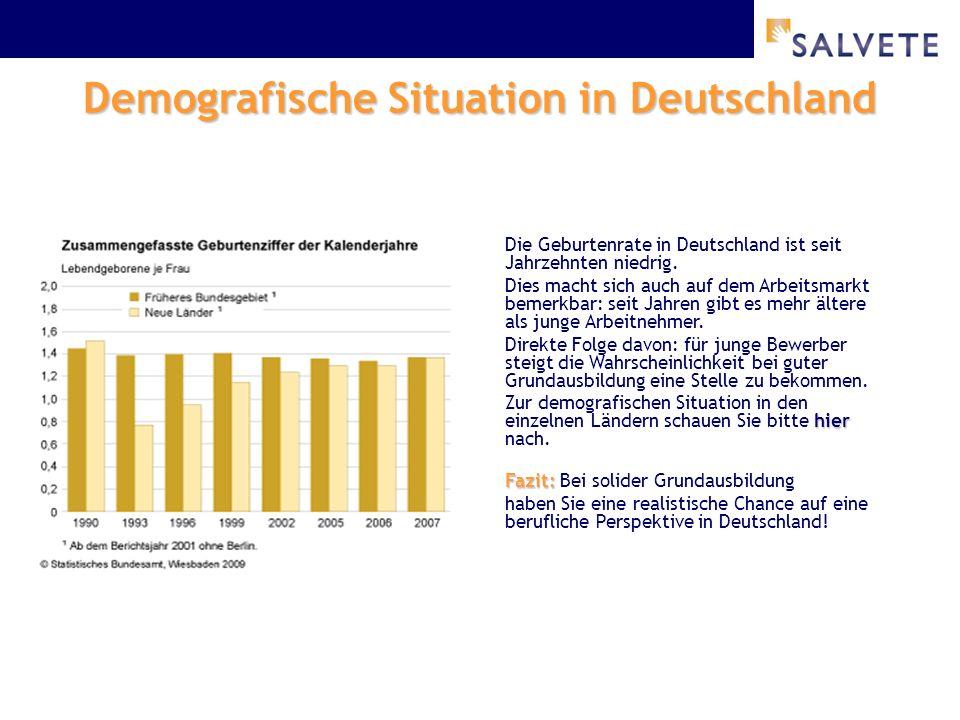 Demografische Situation in Deutschland Die Geburtenrate in Deutschland ist seit Jahrzehnten niedrig.