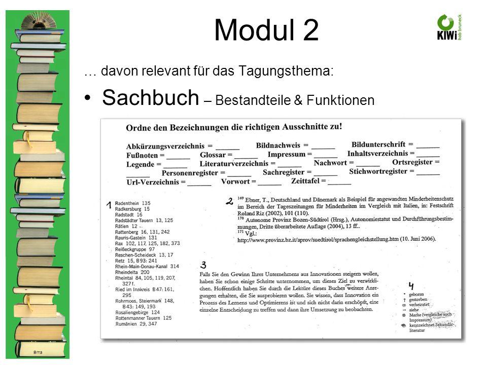 © ma Modul 2 … davon relevant für das Tagungsthema: Sachbuch – Bestandteile & Funktionen