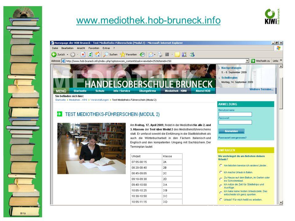 © ma www.mediothek.hob-bruneck.info