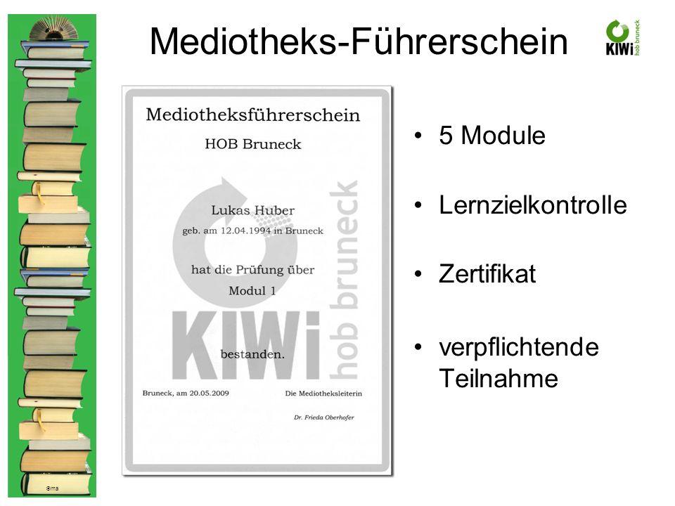 © ma Mediotheks-Führerschein 5 Module Lernzielkontrolle Zertifikat verpflichtende Teilnahme