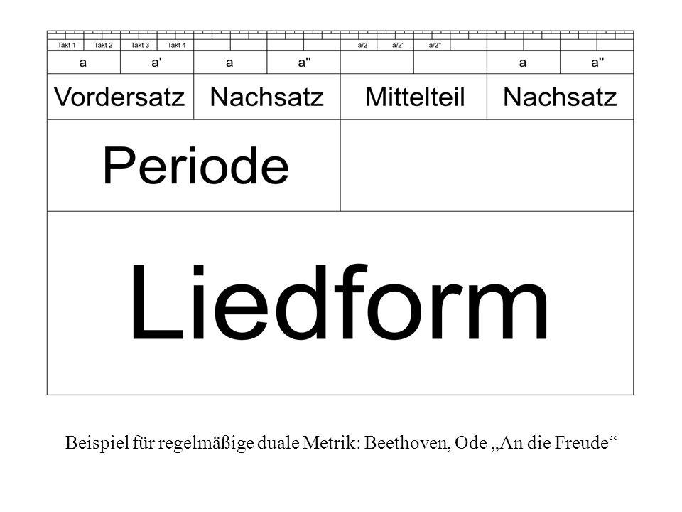 Beispiel für regelmäßige duale Metrik: Beethoven, Ode An die Freude
