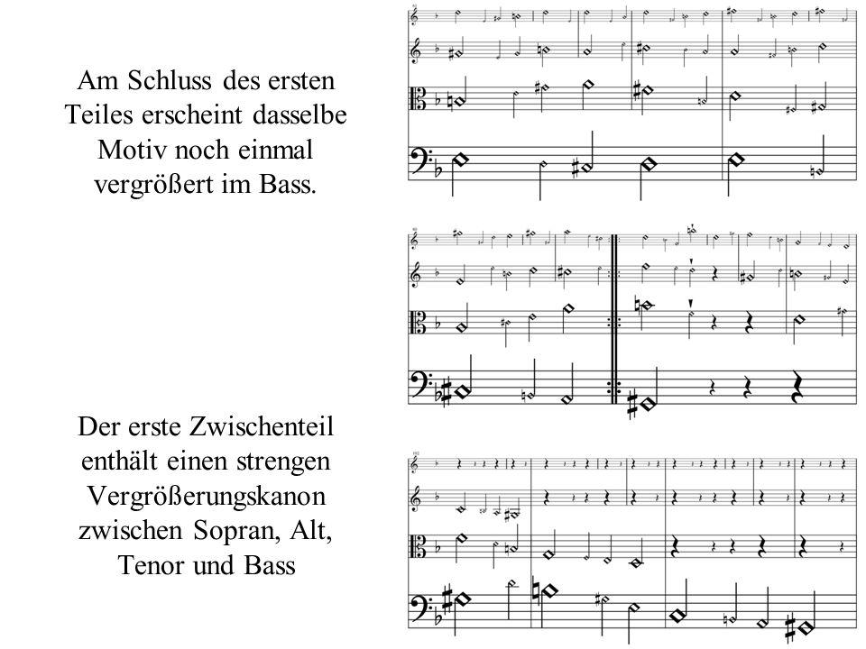Der zweite Zwischenteil enthält ebenfalls einen strengen Vergrößerungskanon zwischen den vier Stimmen.