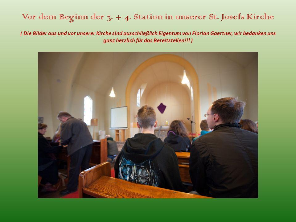 Vor dem Beginn der 3. + 4. Station in unserer St. Josefs Kirche ( Die Bilder aus und vor unserer Kirche sind ausschließlich Eigentum von Florian Gaert