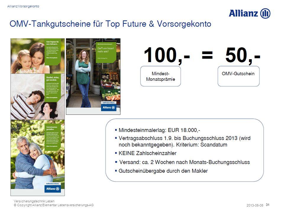 31 Allianz Vorsorgekonto 2013-06-06 Versicherungstechnik Leben © Copyright Allianz Elementar Lebensversicherungs-AG