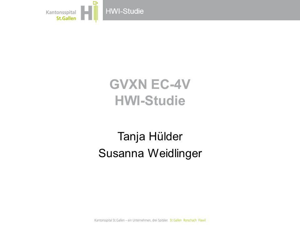 HWI-Studie GVXN EC-4V HWI-Studie Tanja Hülder Susanna Weidlinger