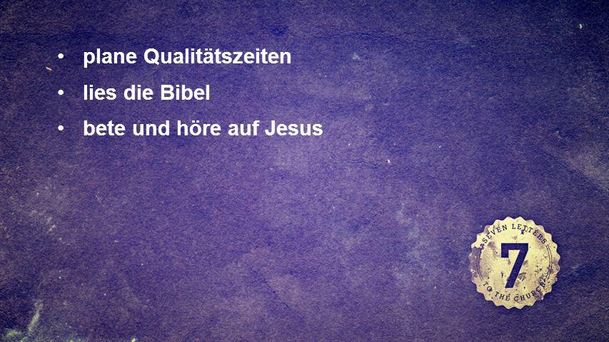 FULLSCREEN plane Qualitätszeiten lies die Bibel bete und höre auf Jesus