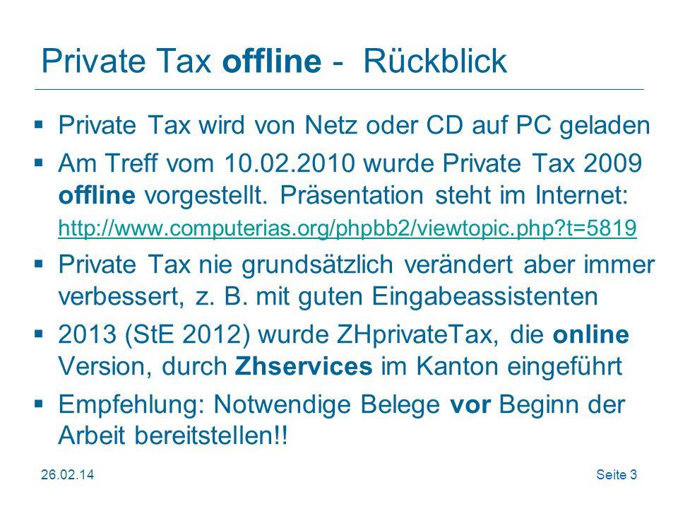 ZHprivateTax-Light 26.02.14Seite 24 Führt Menü-gesteuert durch die Steuererklärung