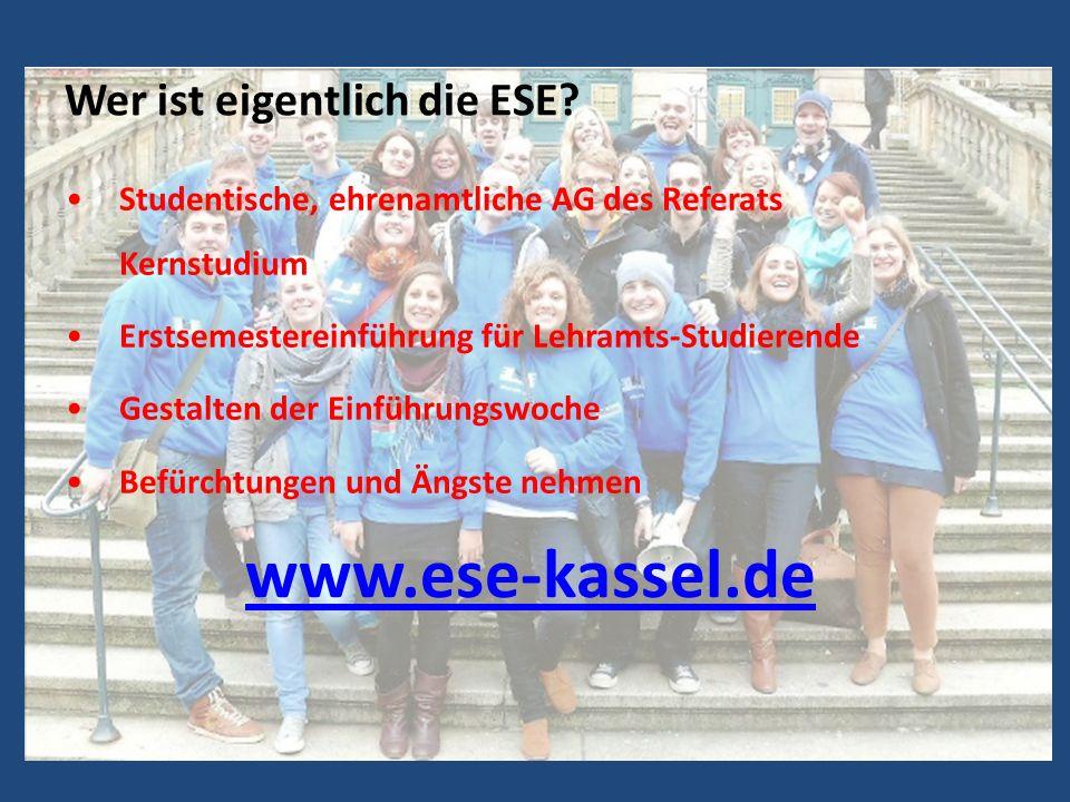 Wer ist eigentlich die ESE? Studentische, ehrenamtliche AG des Referats Kernstudium Erstsemestereinführung für Lehramts-Studierende Gestalten der Einf
