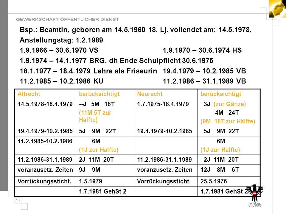 13 Bsp.: Beamtin, geboren am 14.5.1960 18.Lj.