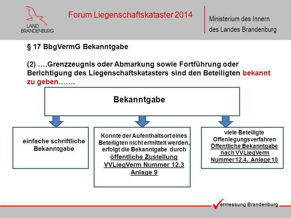 ermessung Brandenburg Ministerium des Innern des Landes Brandenburg Forum Liegenschaftskataster 2014 Bekanntgabe viele Beteiligte Offenlegungsverfahre